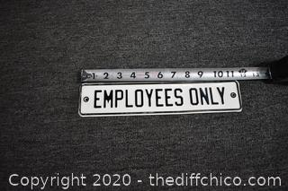 Tin Sign - Employees Only
