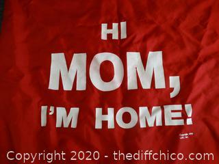 """Hi MOM im home"" duffel bag"