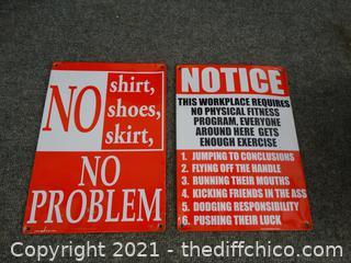 2 Tin Signs