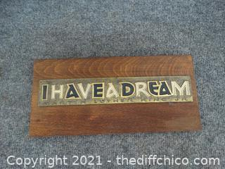 """"""" I HAVE A DREAM BY Martin Luther King"""