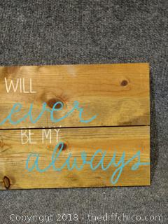 """Wooden Sign - 19.5"""" x 11"""""""