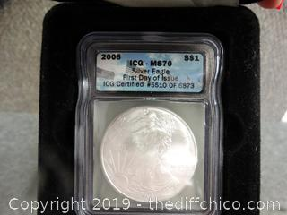 2006 Silver Eagle 1st Day Of Issue Coin