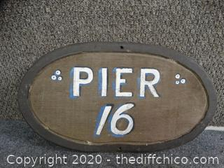 Pier 16 Wood Sign